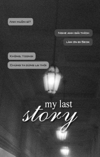 YoonSeok | My last story