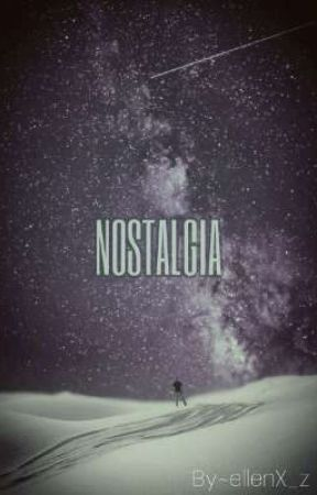 NOSTALGIA by _witchazl