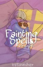 Fainting Spells .vhope. by ZonaVhope