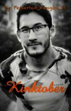 Kinktober [Markiplier x reader] by Perverted_Fangirl_76