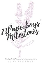 23Paperboys' Milestones by 23Paperboys