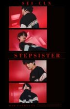 [Сompleted] Stepsister /хойд дүү/ by Sei-Kt