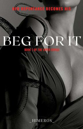 Beg For It by _himeros_