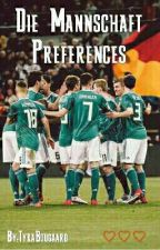 Die Mannschaft Preferences by ty_bvb