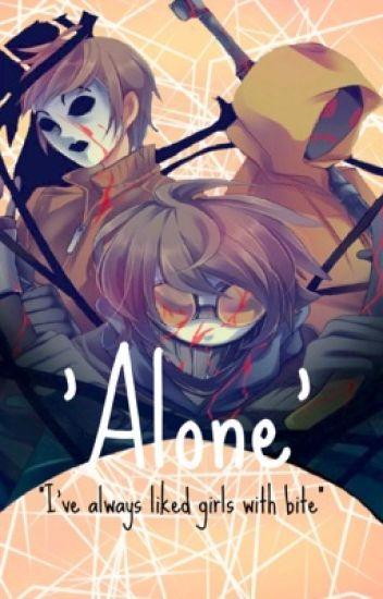 Alone (Proxies x Reader)