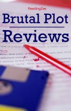 Brutal Plot Reviews | CLOSED by ReadingZee