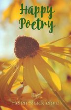 Happy Poetry  by helenshackleford