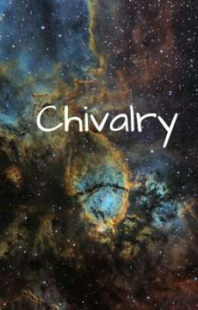 Chivalry by FireForTheHeart