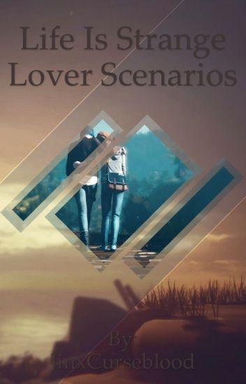 Life Is Strange Boyfriend/Girlfriend Scenarios (Finished)
