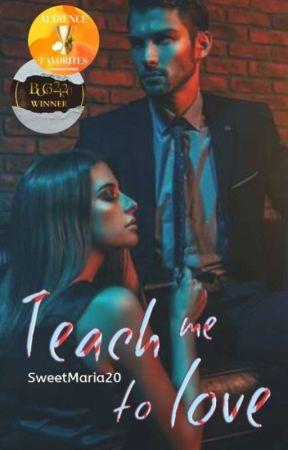 Teach me to love by SweetMaria20