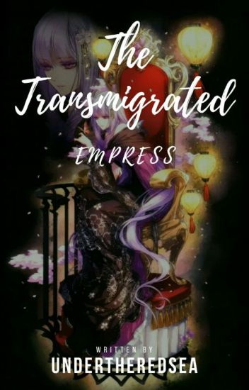 The Transmigrated Empress
