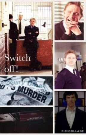 Switch off! by sociopath_at_221b
