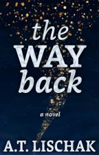 The Way Back by ChristianAndWriter