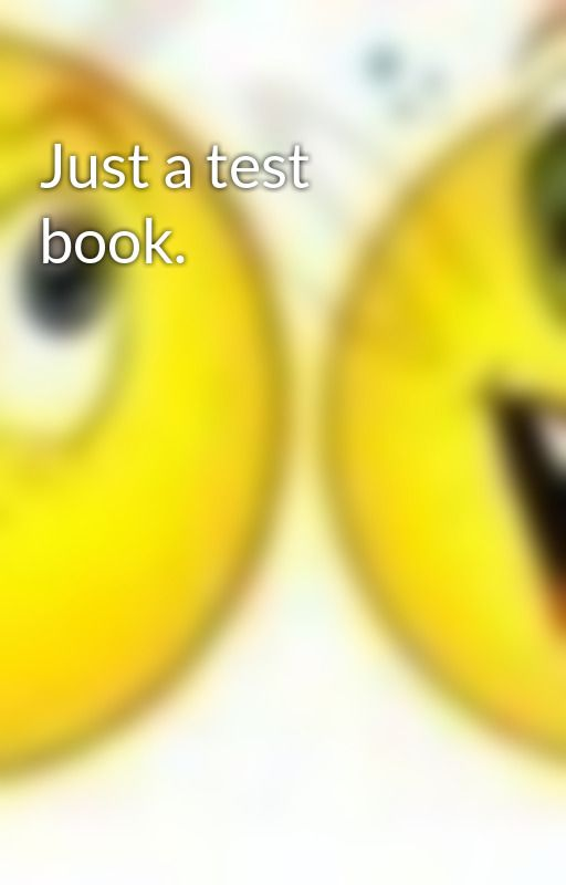 Just a test book. by MoulickSinghal