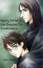 Harry potter y Los Engaños de Dumbledore  by Agus_Snape