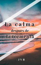 La calma despues de la tormenta by Jvr_28