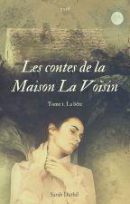 Les contes de la maison La Voisin by DaturaNoir