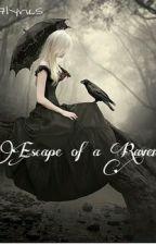 Escape of a Raven by 7lyrics