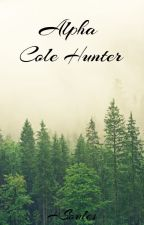 Alpha Cole Hunter(editing) by HSoules