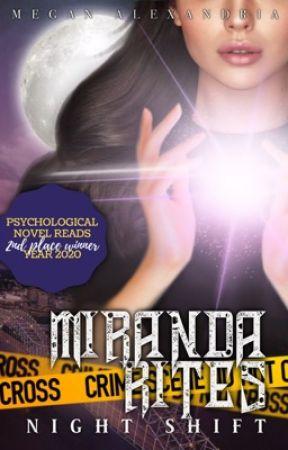 Miranda Rites: Night Shift by meganalexandria