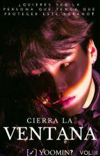 Cierra la Ventana II [✓]Yoomin by Step_Lost