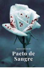 Pacto de Sangre by Noximoon