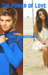The Power of Love (Max Thunderman) by Dancing_Angel88