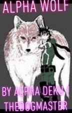 Alpha Wolf by Alpha_Deku