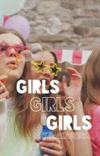 girls girls girls by dakristina