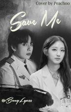 Save Me |YeinKook {BTSLVLZ#1} by BangLyz22