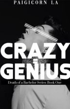 Crazy = Genius by Paigicornla