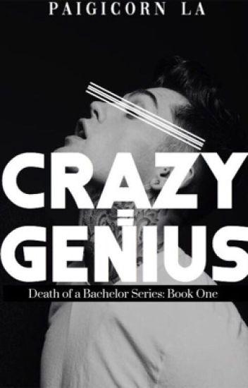 Crazy = Genius