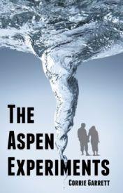 The Aspen Experiments by CorrieGarrett