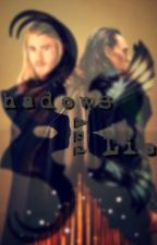 Shadows and Lies  by loki__fanfic