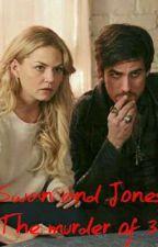Swan and Jones: The murder of 3 by Colinodonoghuedaily