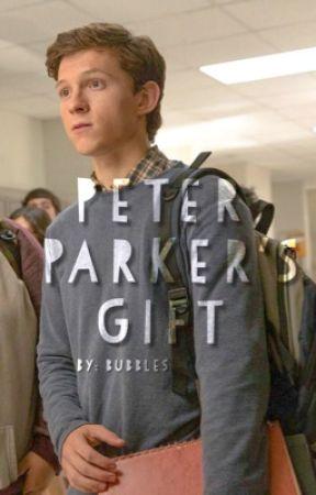 Peter Parker's Gift / whydontwerunamaze by whydontwerunamaze