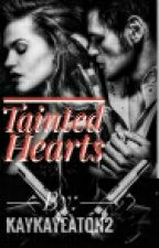 Tainted Hearts by kaykayeaton2