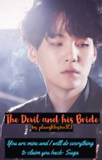 THE DEVIL AND HIS BRIDE (Suga x Y/N fanfic) BOOK II (under revision) by plengkhyzer101