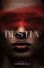 B E S T I A ( Nuevas Especies ) by Bella_a_las_12