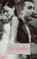 Just Breathe (Anthem Lights/ Joey Stamper Fanfic) by godsgirlxo