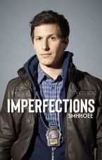 Imperfections|Jake Peralta by smhhoee