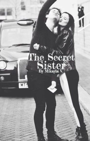 The Secret Sister ~ 5sos fanfic