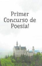Primer Concurso de Poesía! by RetosPoeticos