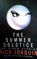 The Summer Solstice | Nick Joaquin by assorteddybear