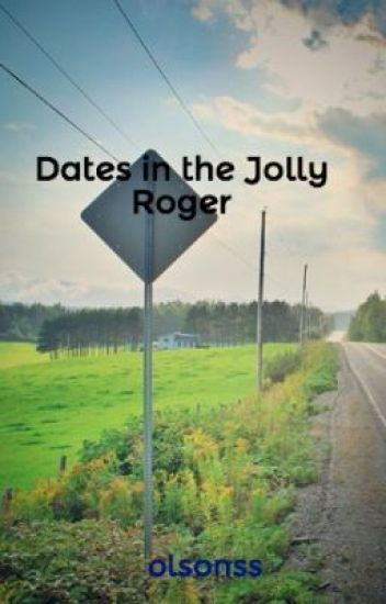 Dates in the Jolly Roger: A Captain Swan Fanfiction