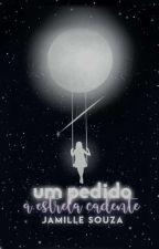 Um pedido à estrela cadente  by Millesousaa_