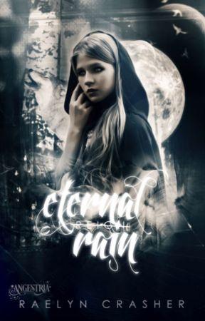 Eternal Rain by RaelynCrasher
