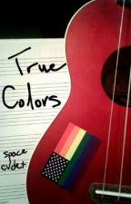 True Colors (joshler, multi-fandom) by SPACE-CVDET