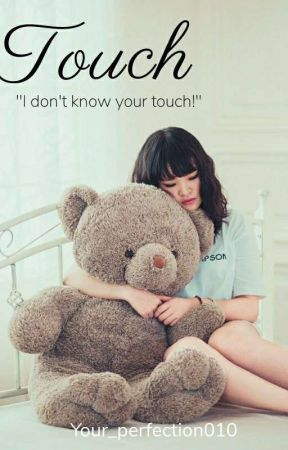 Touch  by your_perfection010