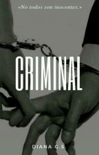 Criminal by Diana_GS7